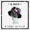G.RICH - # Turnt Up Mix #