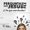 PERGUNTAS QUE JESUS FEZ – Por que você duvidou?   Pr. Rodrigo de Lima  10-03