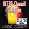 Retro ClassiX Belguim (Live on FB @ your Direct set house retro & electro 08-01-2018