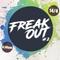Freak Out#2 Messiah Part 2