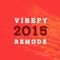 VIBEFY 2015 REMODE - EPISODE 21 ( TRANCE )