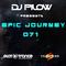 Dj Pilow - Epic Journey 071