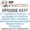 WordPress Plugins A to Z Episode 376 SmartLink Dynamic URLs, Ecommerce Merchant Reviews