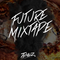 Future Mixtape #007 - Timez