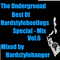 The Underground - Best of Hardstylebootlegs - Special Mix Vol.6