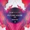 Future House Session 2019