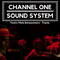 Channel One Sound System @Teatro Miela/Trieste 22/12/2017