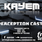 KAYEM - Perception Cast Vol3