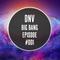 DNV - Big Bang Episode #001 [House Mix]