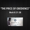 """MARKED Series- """"The Price Of Obedience"""" Mark 8:31-38"""