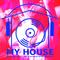 My House Radio Show 2017-06-10