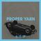Proper Yarn // November 15th, 2017