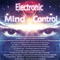 Electronic Mind Control 02/2018