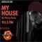 My House Radio Show #11 by Flavio Faria (Nove3cinco)