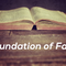 "Foundation of Faith Prt 3 ""Walking In Freedom"" 