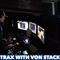 Trax with VonStacks 054 18/03/2018