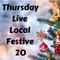 Thursday Live Festive Twenty 2018 sponsored by The Godney Gathering