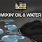 DJ KEITH SUCCESS.  MIXIN' OIL & WATER