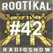Rootikal Radioshow #42 18th August 2018