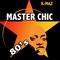 Master Chic 80's