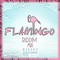 Flamingo Riddim Mix [2016 Soca]