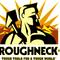 roughneck experience vol 4