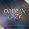 Deep 'n Lazy Episode 3 (Guestmix Gerben Brouwer)