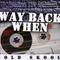 Way Back Way - RDR - Pop New Jack