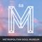 M58: Metropolitan Soul Museum
