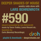 Deeper Shades Of House #590 w/ exclusive guest mix by CARLO