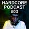 DJ Xperia - Hardcore Podcast 2012 #03
