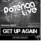 Get Up Again Episode:003 By PTNC-LV