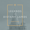 VA Legends of Distant Lands