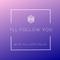 I'll Follow You: Hilary Webb