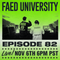 FAED University Episode 82 - 11.06.19