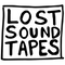 Retrospective Label Mix by Lost Sound Tapes