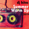 dj hitec's Summer Warm Up 2019