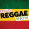 Oslo Reggae Show 12th Feb 2019 - fresh tunes and roots lovers