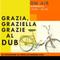 #17 Grazia, Graziella e Grazie al Dub - Season 2