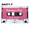 Nasty P.  Valentines Day. Hip Hop Mix 2018