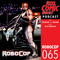 Reel Comic Heroes 065 - RoboCop with Rick Ingham