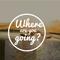 """""""Where Are You Going"""" - pt. 2 - Sun, Nov. 11, 2018 - Pastor Wade Moran"""