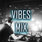 Vibes Mix 2