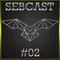 SEBCAST #02