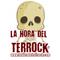 LA HORA DEL TERROCK - CAPÍTULO 159