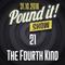 The Fourth Kind - Pound it! Show #21