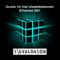 Guide to the Underground 001
