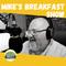 Mike's Breakfast Show - 24 NOV 2020