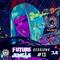 Future Jungle Sessions #13