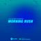 Boi Jeanius - Morning Rush (11-7-19)